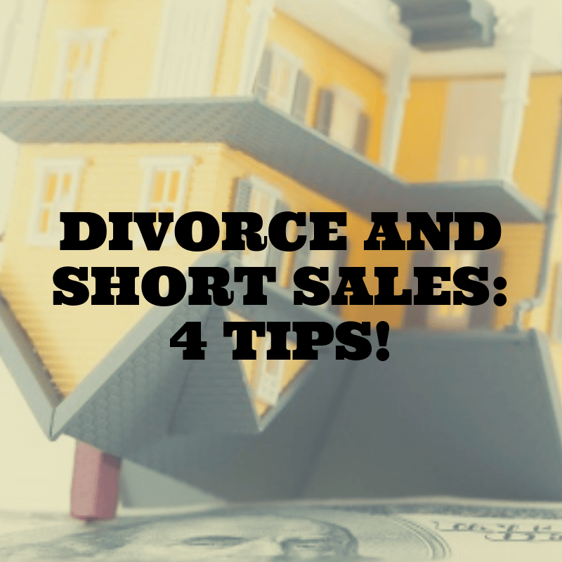 SHORT SALES DIVORCE